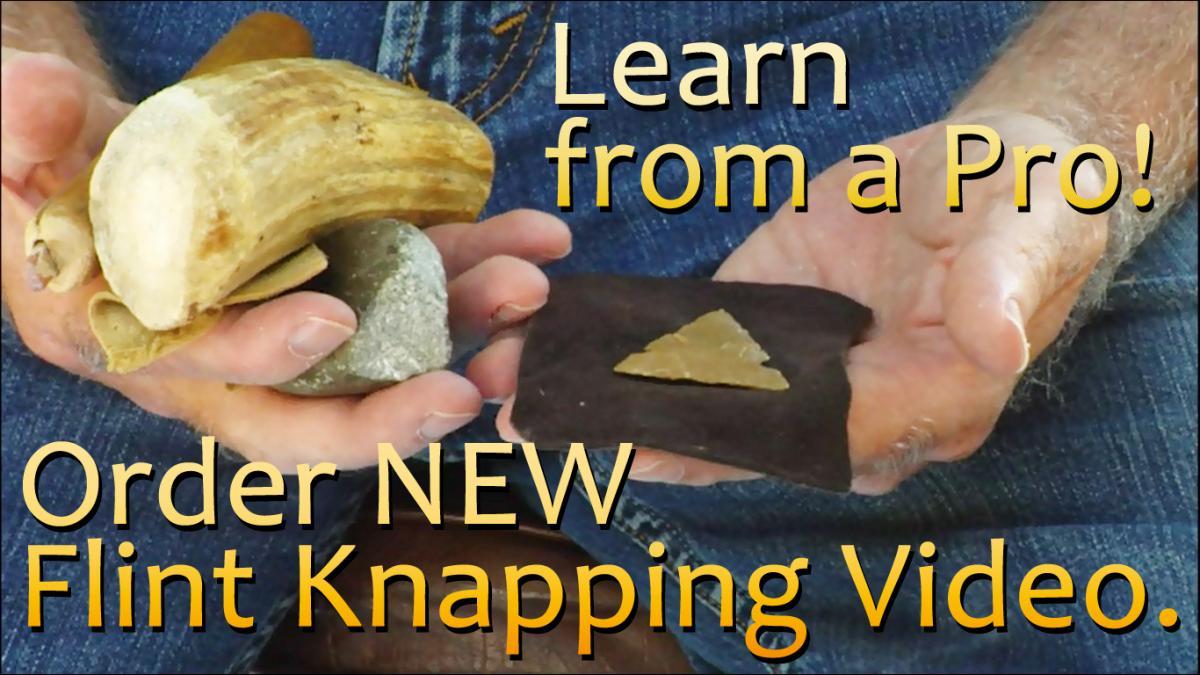 Order Flint Knapping Video - Basic How To from a Pro